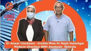 Carrefour santé EP02 animée par Dr Anwar Cherkaoui : invitée Mme Dr Najat Oulachgar
